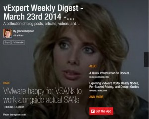 vExpert Weekly Digest – March 23rd 2014 – Stop the VSANITY!